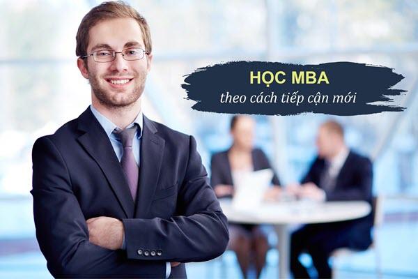 Học MBA hiệu quả theo cách tiếp cận mới.