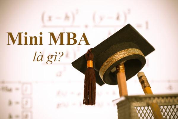 Mini MBA là gì? Có nên học Mini MBA?