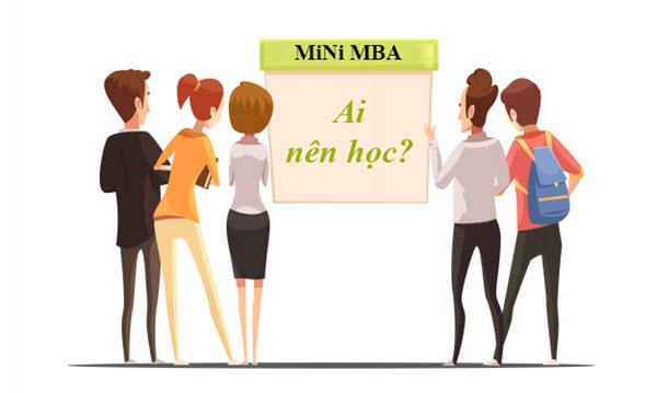 Ai nên học Mini MBA?