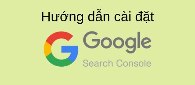 Cài đặt Google Search Console